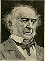 Life and times of William E. Gladstone - an account of his ancestry and boyhood, his career at Eton and Oxford, his entrance into public life, his rise to leadership and fame, his genius as statesman (14743309056).jpg