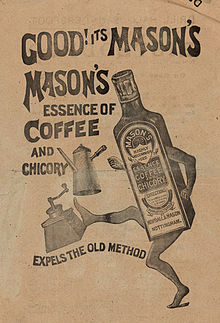 https://upload.wikimedia.org/wikipedia/commons/thumb/9/96/Mason's_essence_of_coffee_and_chicory_advert.jpg/220px-Mason's_essence_of_coffee_and_chicory_advert.jpg