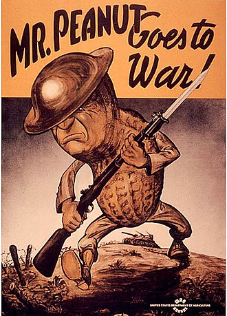 Mr. Peanut - Mr. Peanut goes to war poster by the United States Department of Agriculture