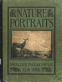 Nature portraits; studies with pen and camera of our wild birds, animals, fish and insects; (IA natureportraits00bail).pdf