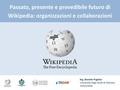 Passato, presente e prevedibile futuro di Wikipedia.pdf
