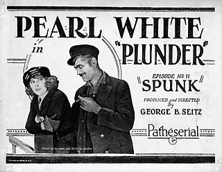 <i>Plunder</i> (serial) 1923 film by George B. Seitz