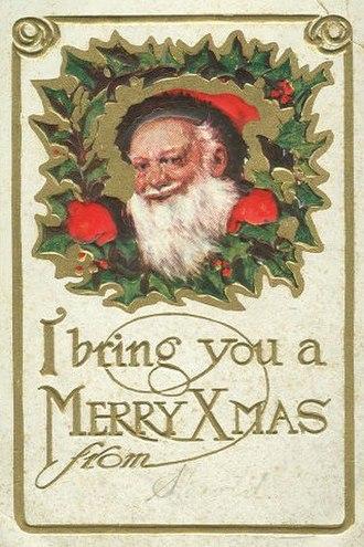 "Xmas - ""Xmas"" used on a Christmas postcard, 1910"
