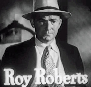 "Roy Roberts - Roy Roberts in trailer for ""The Brasher Doubloon"" (1947)"