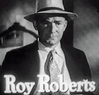 Roy Roberts American actor