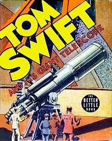 Book cover showing title with TOM SWIFT in huge letters. In the illustration, a group of people look at a large tubular telescope angled upwards to the right.