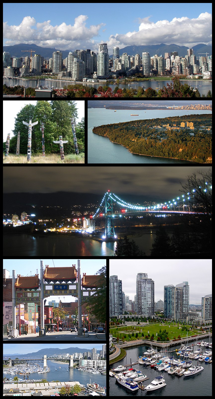 Clockwise, from top: Downtown from False Creek, the University of British Columbia, the Lions Gate Bridge, George Wainborn Park and False Creek from Granville Street Bridge, the Burrard Street Bridge, Chinatown's Millenium Gate, totem poles in Stanley Park