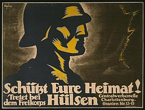 Freikorps - A recruitment poster for the Freikorps Hülsen