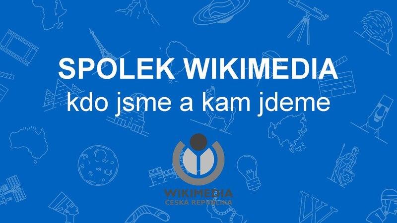 File:Wikikonference Prague 2017 - Spolek Wikimedia - kdo jsme a kam jdeme - Petra Pejšová.pdf