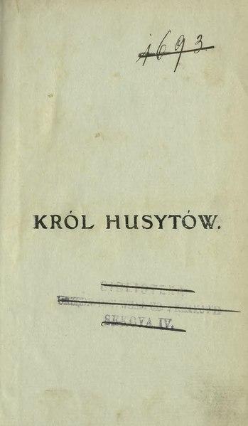 File:Wincenty Rapacki - Król Husytów.djvu
