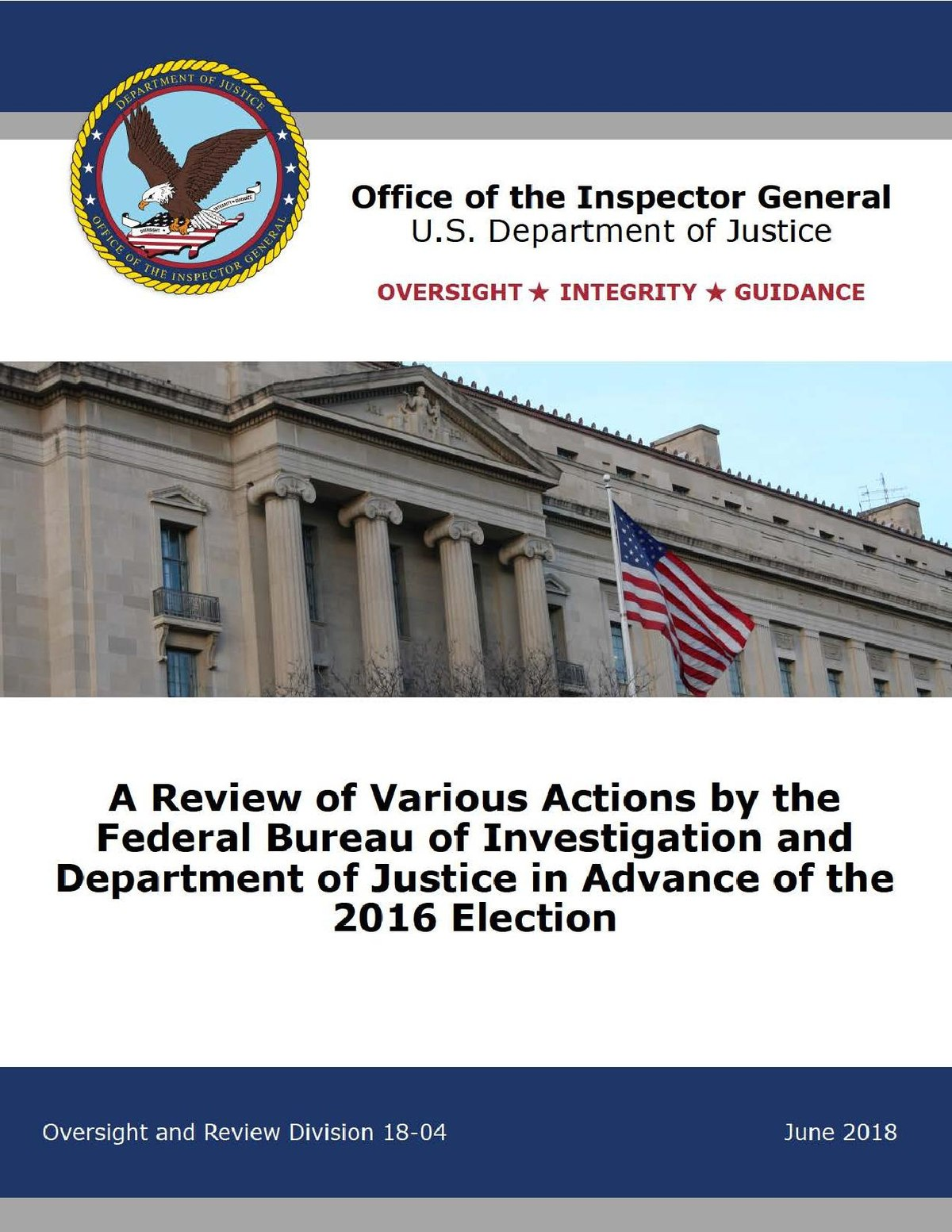 Inspector General report on FBI and DOJ actions in the 2016