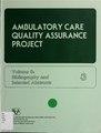 Ambulatory Care Quality Assurance Project (IA ambulatorycarequ00heal 0).pdf