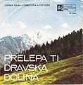 Ansambel Milana Vitka – Prelepa Ti Dravska Dolina.jpg