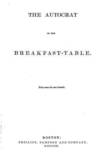 The Autocrat of the Breakfast-Table - Image: Autocrat of the Breakfast Table
