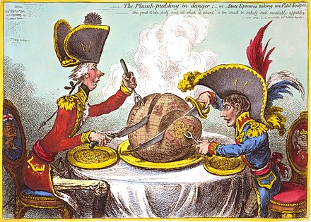 In The Plumb-pudding in danger (1805), James Gillray caricatured overtures made by Napoleon in January 1805 for a reconciliation with Britain. Caricature gillray plumpudding.jpg