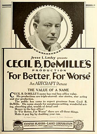 "Sepia toned advertisement for ""For Better, For Worse"" with a headshot of DeMille at the top"