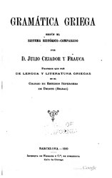 Julio Cejador y Frauca: Español: Gramática griega segun el sistema histórico-comparado