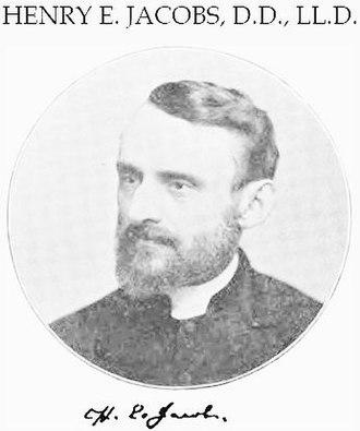 Henry Eyster Jacobs - Image: Henry Eyster Jacobs