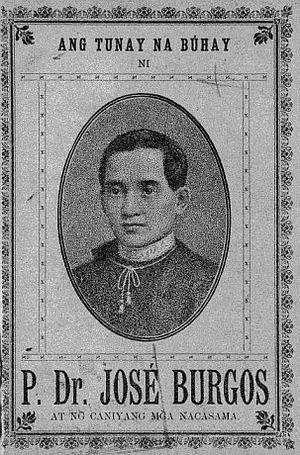 """José Burgos - José Apolonio Burgos on the cover of the book Ang Tunay na Buhay ni P. Dr. Jose Burgos (""""The True Life of P. Jose Burgos"""")"""