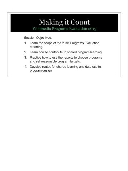 File:Making it Count- Wikimedia Programs Evaluation 2015 (Wikimania).pdf