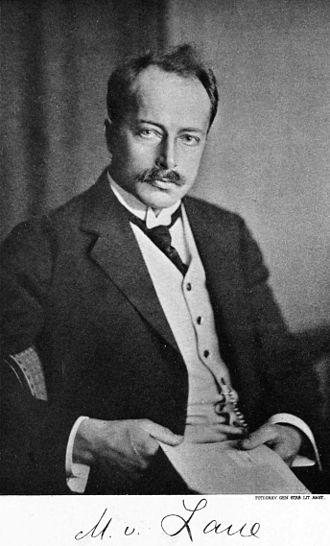 Max von Laue - Max von Laue c. 1914