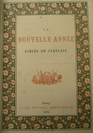 Jèrriais literature - There being no novels in Jèrriais, literary production has mostly been published in newspapers, almanacs and pamphlets such as La Nouvelle Année