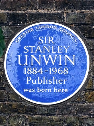Stanley Unwin (publisher) - Image: SIR STANLEY UNWIN 1884 1968 Publisher was born here