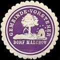Siegelmarke Gemeinde-Vorsteher Dorf Malchow W0313177.jpg