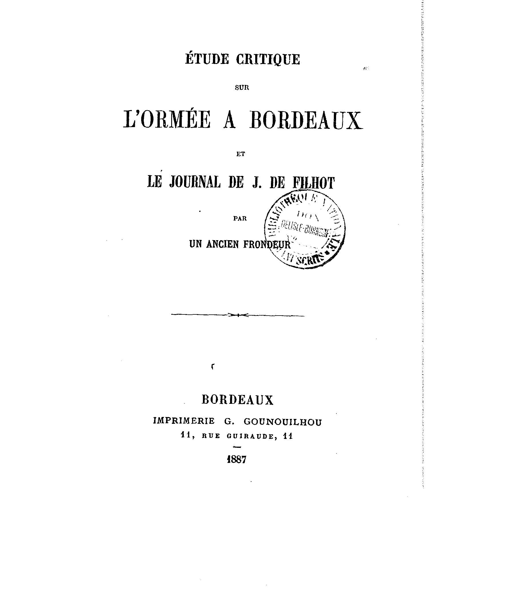 Page tamizey de larroque etude critique sur l orm e bordeaux et le journa - Le journal de bordeaux ...
