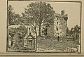 The Story of Bothwell Castle, Tillietudlem, Crookston, and Other Castles (1900) (14763792122).jpg