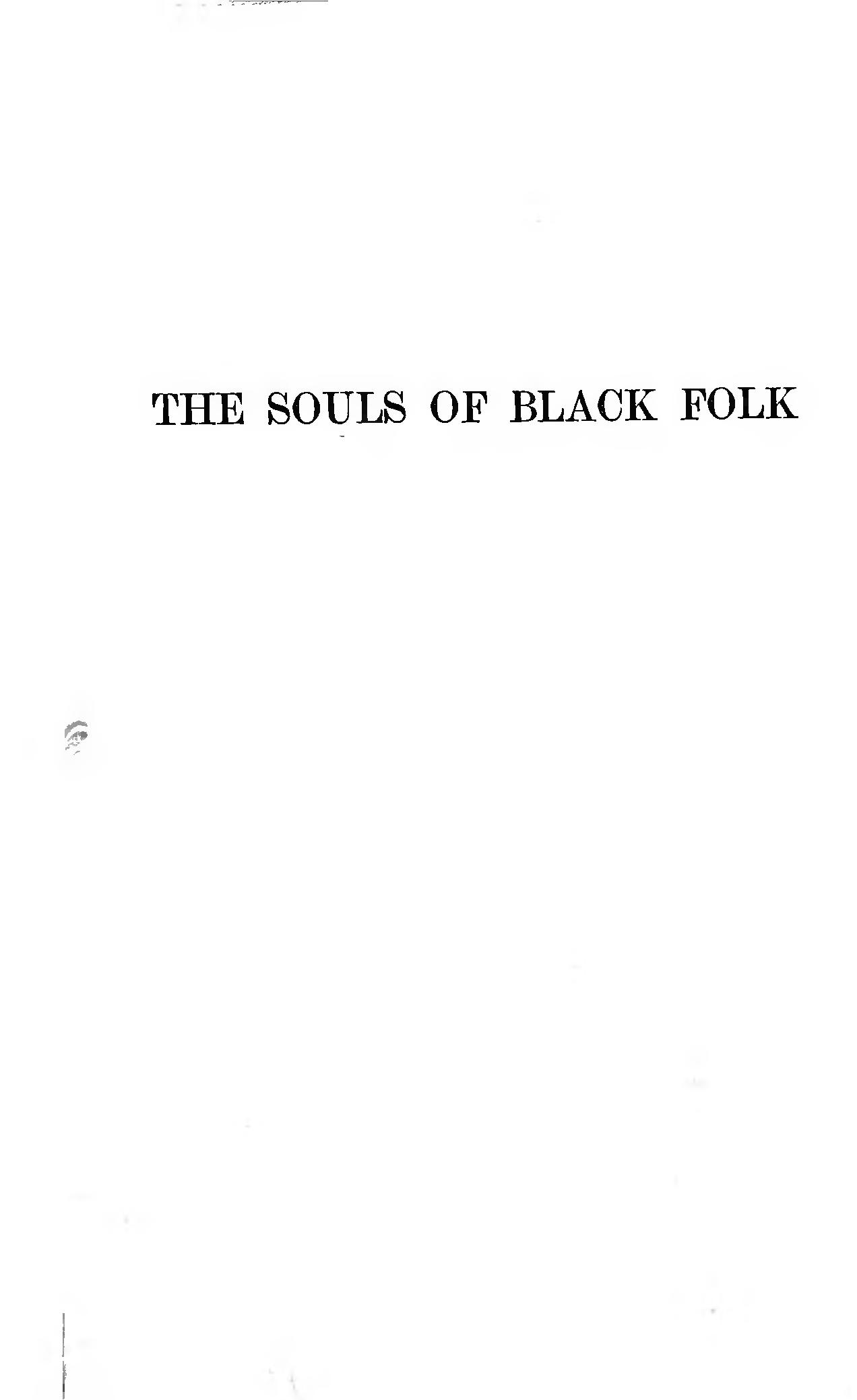the souls of black folk essays the souls of black folk essays the souls of black folk essays and