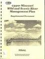 Upper Missouri wild and scenic river management plan - supplemental document - final (IA uppermissouriwil10unit).pdf