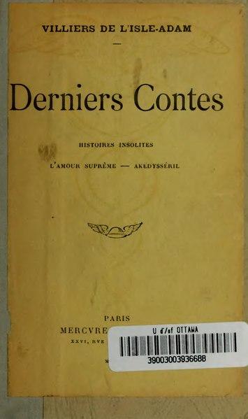 File:Villiers de L'Isle-Adam - Derniers Contes, 1909.djvu