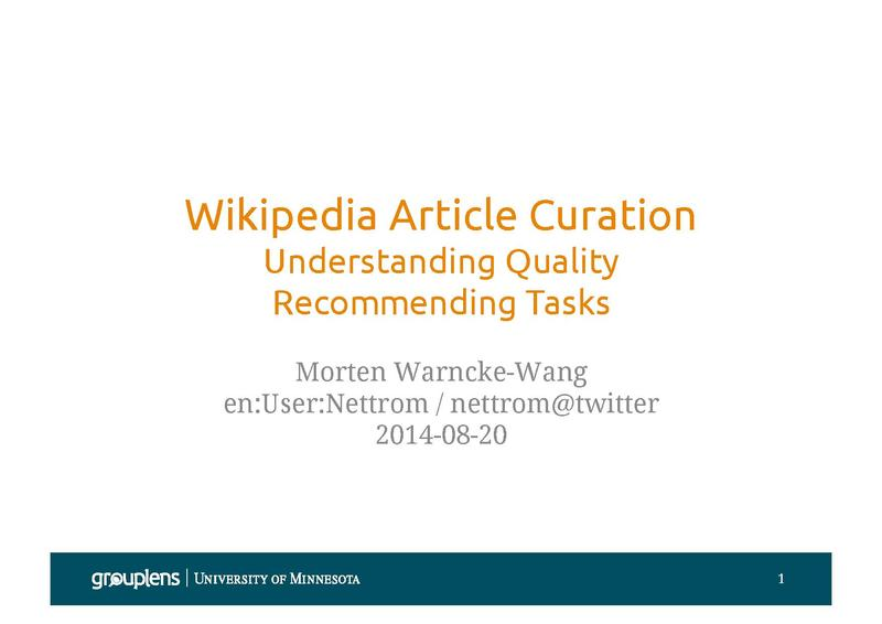 File:Wikipedia Article Curation - Understanding Quality, Recommending Tasks (WMF Research Showcase Aug 2014).pdf