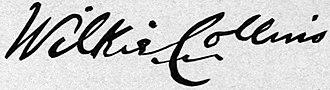 Wilkie Collins - Image: Wilkie Collins Signature
