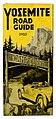 Yosemite Road Guide, 1923 (16530984933).jpg