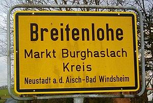 Breitenlohe - Image: Zeichen 310 Ortstafel Breitenlohe, Markt Burghaslach, Kreis Neustadt a.d. Aisch Bad Windsheim, 2009