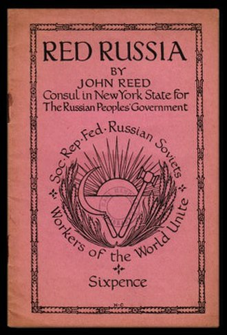 John Reed (journalist) - The cover of this 1919 British pamphlet emphasizes Reed's short-lived status as Soviet consul.