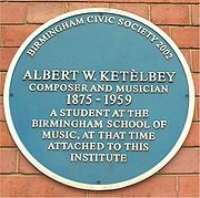 "Plaque bearing the legend ""Albert W Ketèlbey composer and musician 1875–1959 a student at the Birmingham school of music, at that time attached to this institute"""