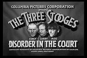 Disorder in the Court - Disorder in the Court was the first Stooge short to give Curly Howard top billing over costars Larry Fine and Moe Howard.
