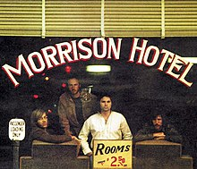 Morrison Hotel and Absolutely Live[edit] & The Doors - Wikipedia