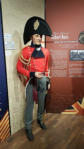 A figure of British Major General Robert Ross as he appeared in the Baltimore campaign, in the Maryland Museum of Military History in Baltimore Figure of Major General Robert Ross in 1814.jpg