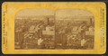 General view of Boston, from Robert N. Dennis collection of stereoscopic views 3.png