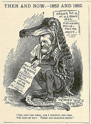"Crocodile tears - A cartoon by Bernhard Gillam depicting Ulysses S. Grant courting Jewish voters by crying ""crocodile tears"" over the persecution of Jews in Russia. The cartoon contrasts Grant's expressions of outrage with his own earlier order to expel Jews from conquered Confederate states."