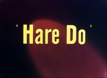 Description de l'image Hare-Do title card.png.