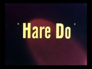 Hare Do - Image: Hare Do title card