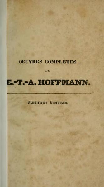 File:Hoffmann - Œuvres complètes, t. 16, trad. Loève-Veimars, 1830.djvu