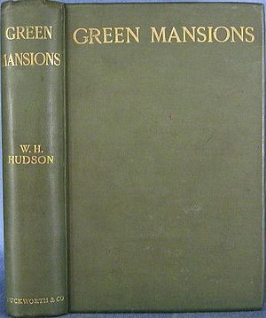 Green Mansions - First edition cover of Green Mansions