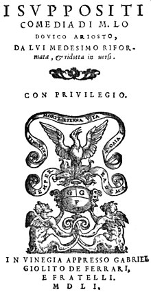 Ariosto's play I suppositi[it] was first published in verse form in 1551. (Source: Wikimedia)