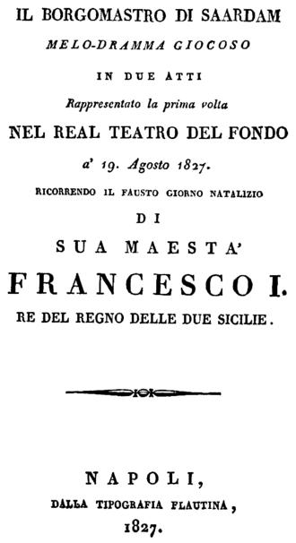 Il borgomastro di Saardam - Il borgomastro di Saardam, Libretto Naples 1827
